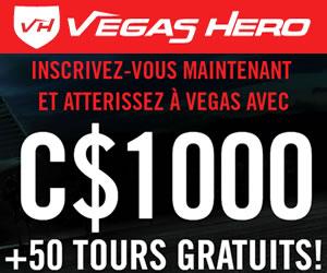 Vegas Hero Casino au Canada